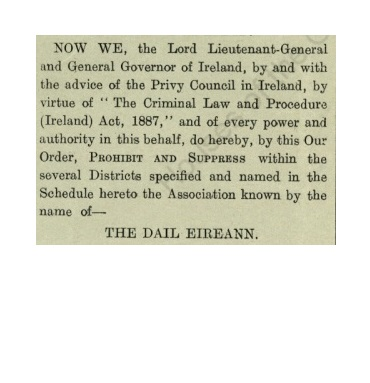 Cutting from Dublin Gazette 1919 announcing the prohibition of Dáil Éireann